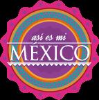 Así es mi México